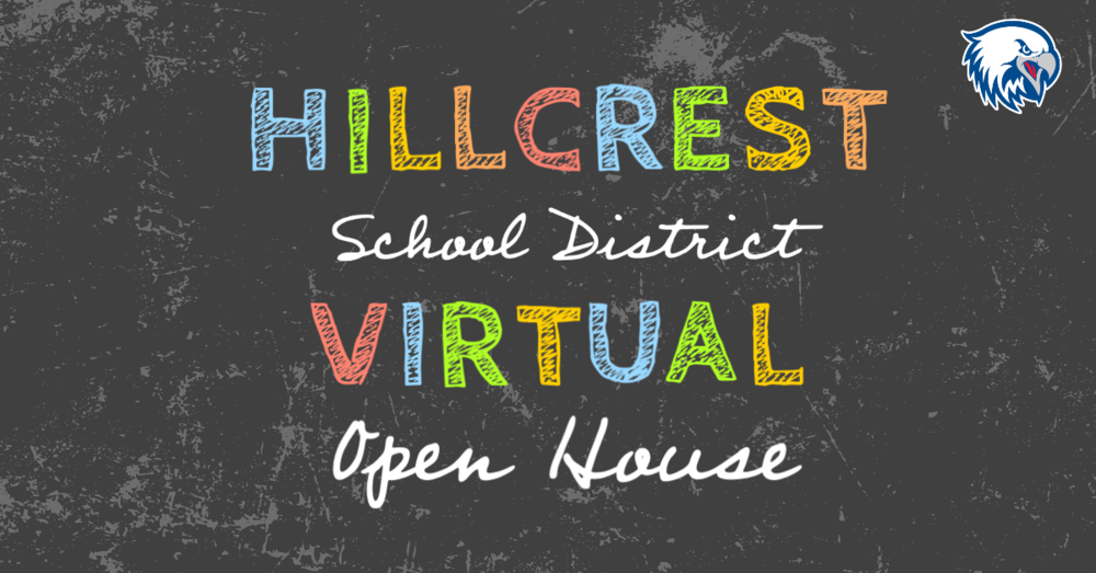 Hillcrest School District Virtual Open House